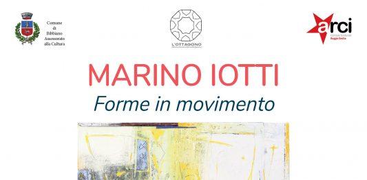 Marino Iotti – Forme in movimento