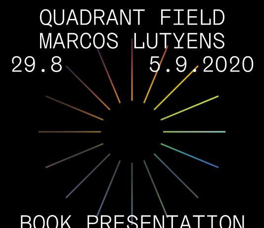 Marcos Lutyens – Quadrant Field