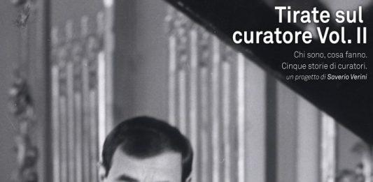 Tirate sul curatore Vol. II – Incontro con Cristiana Perrella
