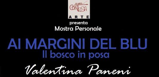 Valentina Paneni – Ai Margini del Blu. Il Bosco in posa