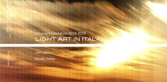 Gisella Gellini – Light Art in Italy. Temporary installations 2018-2019