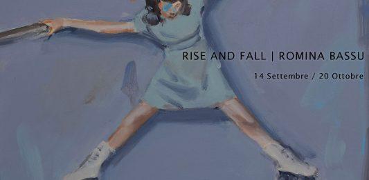 Romina Bassu – Rise and Fall