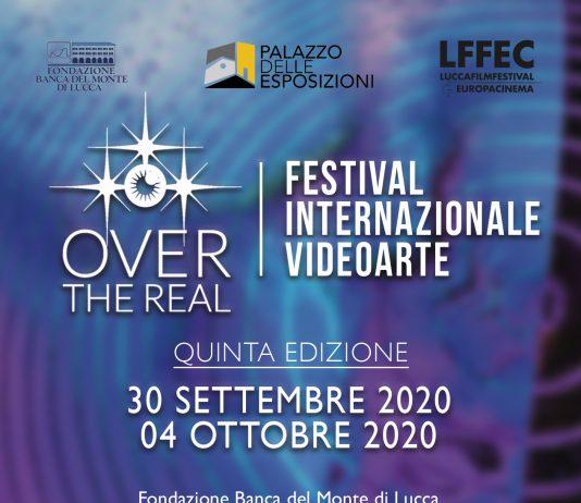 Over The Real. Festival Internazionale Videoarte V ed.