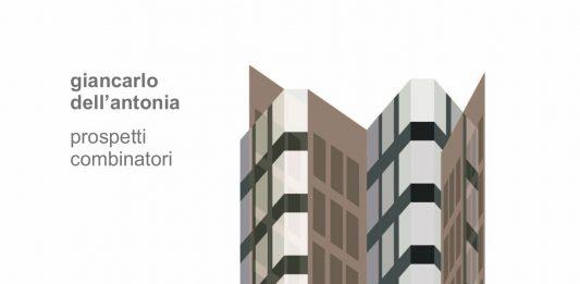 Giancarlo Dell'Antonia  – Prospetti combinatori