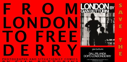 Gian Butturini – From London to free Derry