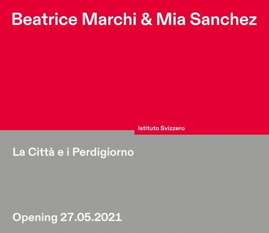 Beatrice Marchi / Mia Sanchez – La città e i perdigiorno