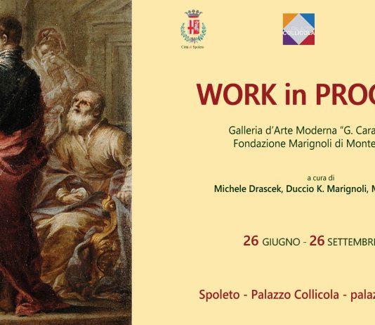 Work in Progress. Opere dalla Galleria d'Arte Moderna di Palazzo Collicola e dalla Fondazione Marignoli di Montecorona