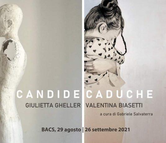 Valentina Biasetti / Giulietta Gheller – Candide caduche