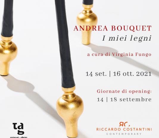Andrea Bouquet – I miei legni
