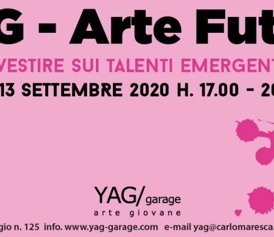 YAG Arte Futura – Investire sui talenti emergenti 2020