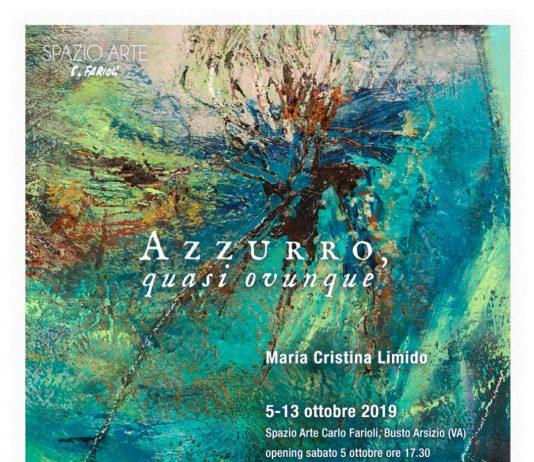 Maria Cristina Limido – Azzurro, quasi ovunque