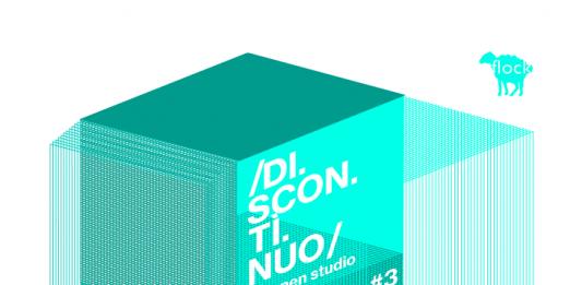 Discontinuo, an open studio #3