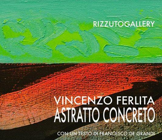 Vincenzo Ferlita – Astratto Concreto