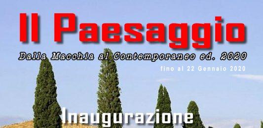 Il Paesaggio: Dalla Macchia al Contemporaneo. Edizione 2020