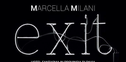 Marcella Milani – Exit. Hotel fantasma in provincia di Pavia