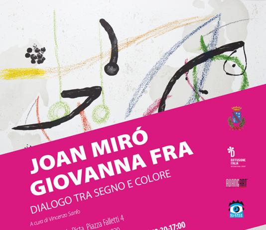Joan Miró / Giovanan Fra – Dialogo tra segno e colore