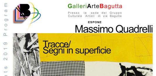 Massimo Quadrelli – Tracce/Segni in superficie