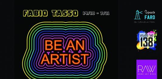 Fabio Tasso – Be an Artist