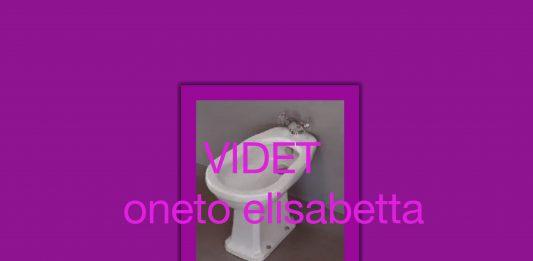 Elisabetta Oneto – Videt
